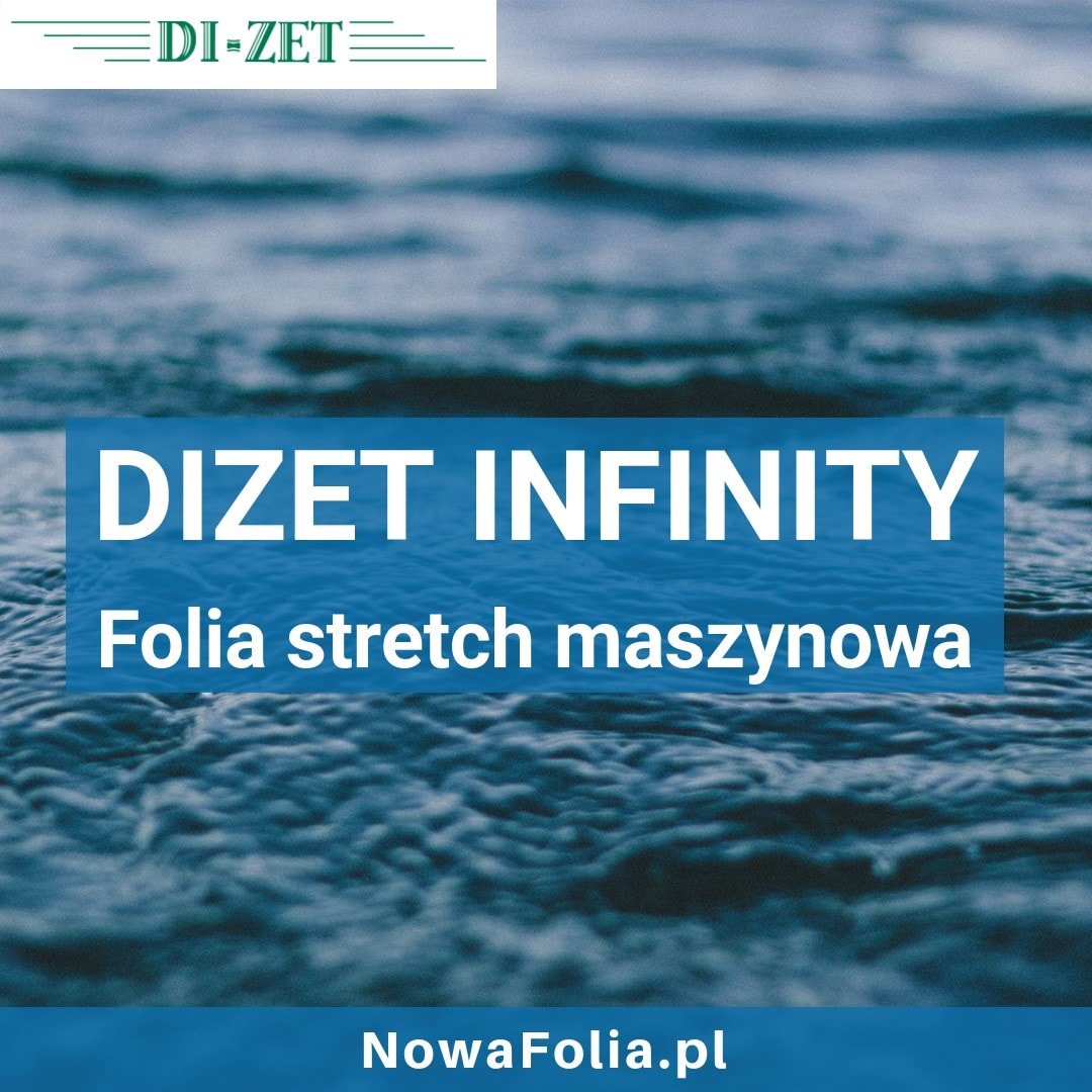 Folia stretch Dizet Infinity